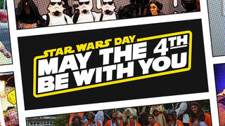 Star Wars Day: May the 4th
