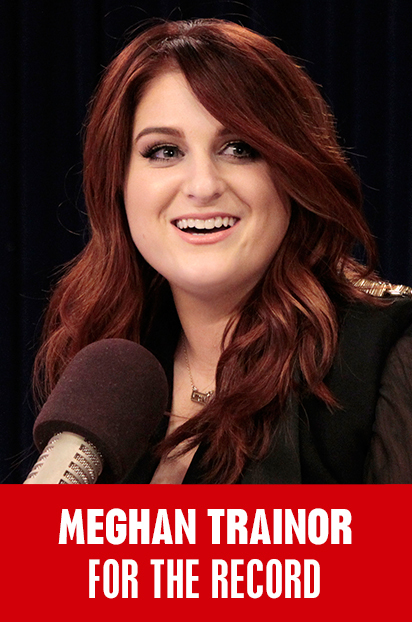 """Meghan Trainor For The Record"""