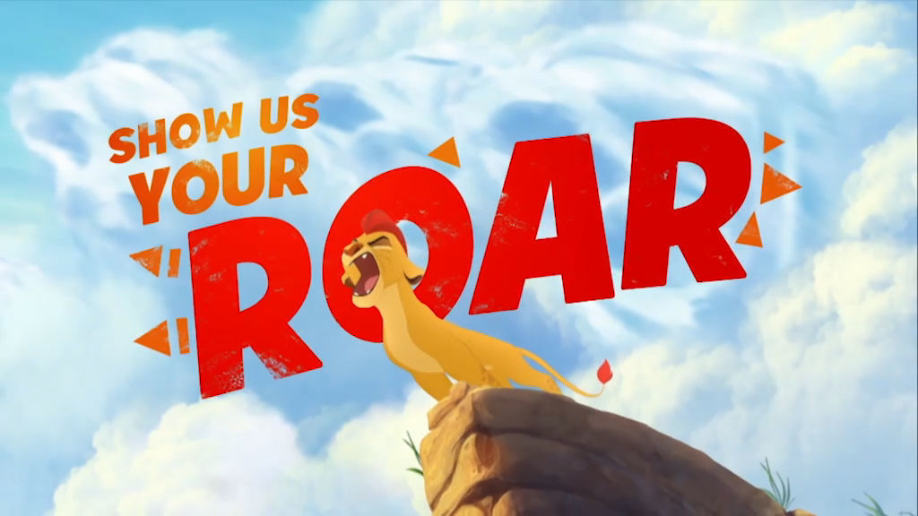 Lion Guard - Show Us Your Roar