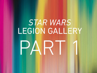 Star Wars Legion: Part 1