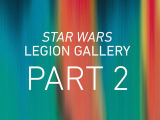 Star Wars Legion: Part 2