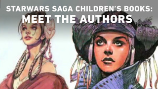 Star Wars Saga Children's Books: Meet the Authors