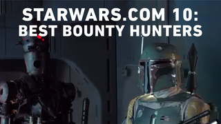 Best Star Wars Bounty Hunters - The StarWars.com 10