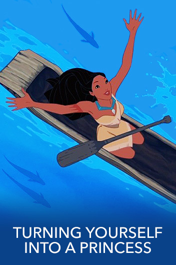 9 Steps for turning yourself into a Disney Princess