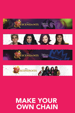 Descendants - Make Your Own Chain