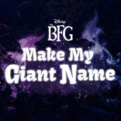 The BFG: Make My Giant Name