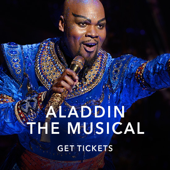 Aladdin The Musical: Get Tickets