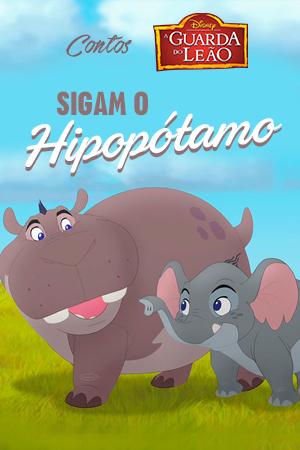 Sigam o Hipopótamo