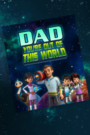Miles from Tomorrowland Father's Day Out of This World Card