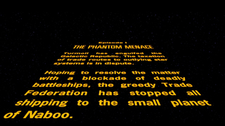 Star Wars: Episode I The Phantom Menace - Opening Crawl