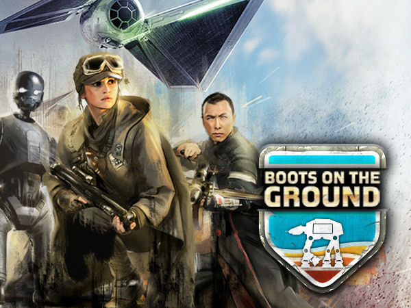 Rouge One: Boots on the Ground
