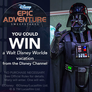 Disney Channels Epic Adventure Sweepstakes