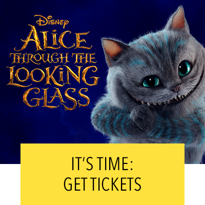 Alice Through The Looking Glass - Get Tickets