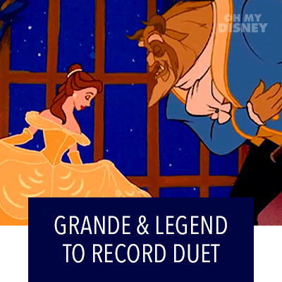 "RIANA GRANDE AND JOHN LEGEND TO RECORD ""BEAUTY AND THE BEAST"""