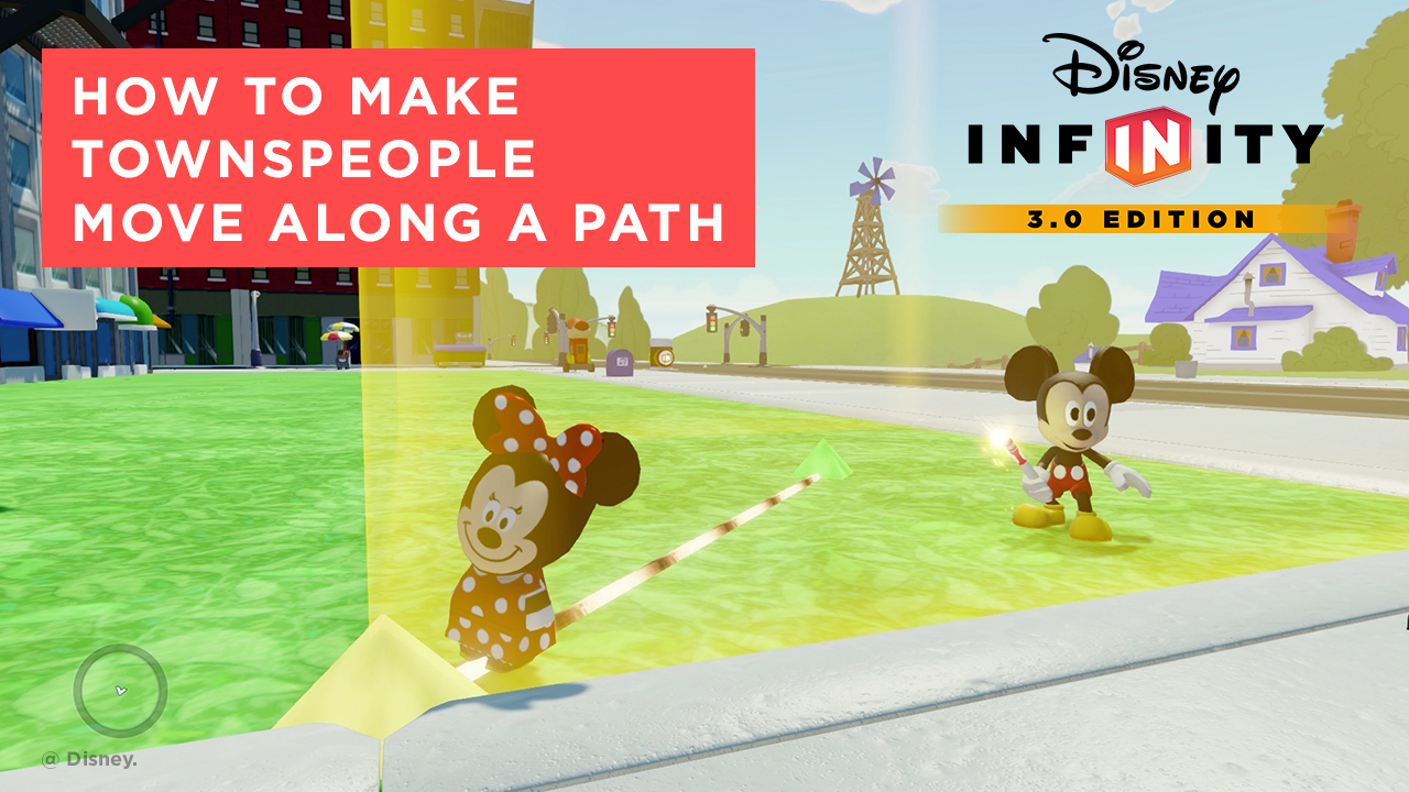 How to Make Townspeople Move Along a Path - Disney Infinity 3.0 Tips and Tricks