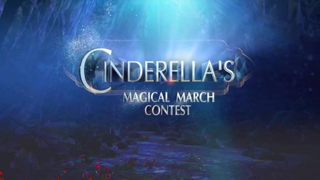 Cinderella's Magical March Contest
