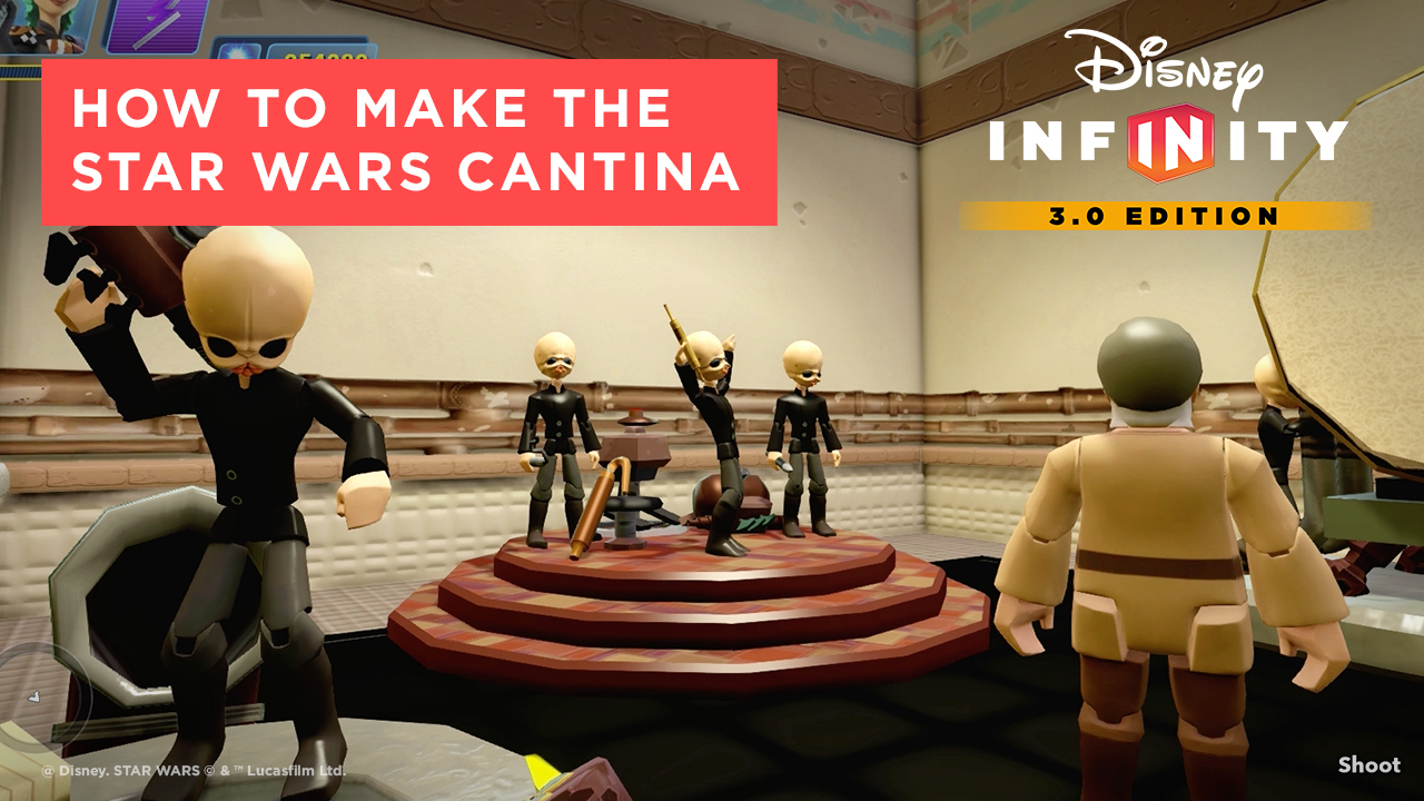 How to Make the Star Wars Cantina- Disney Infinity 3.0 Tips and Tricks
