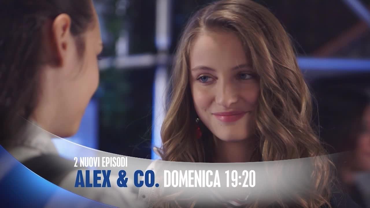 Alex & Co - non perdere i nuovi episodi!