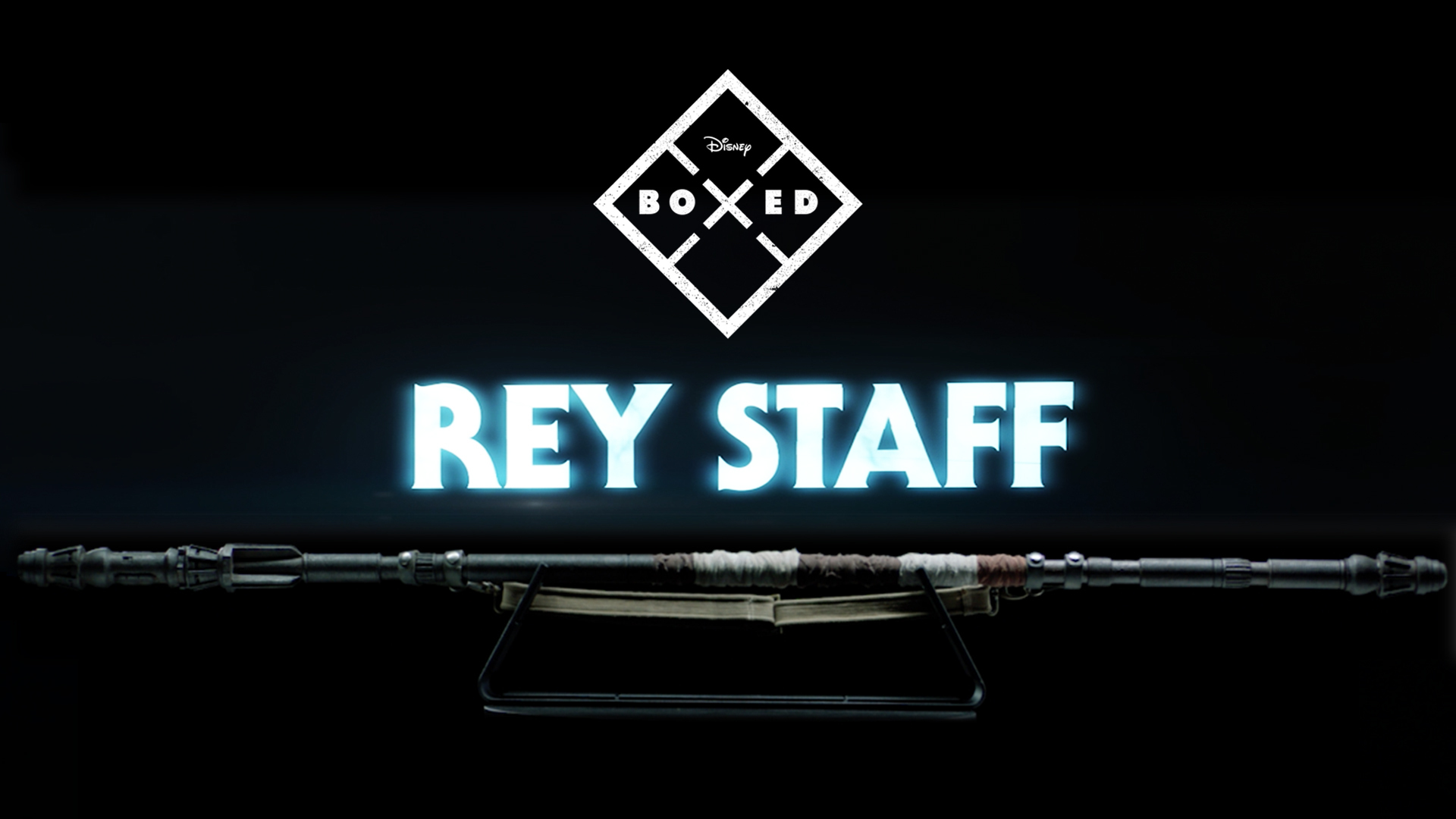 Boxed | Crafting the Rey Staff | Star Wars Collectibles: Ultimate Studio Edition