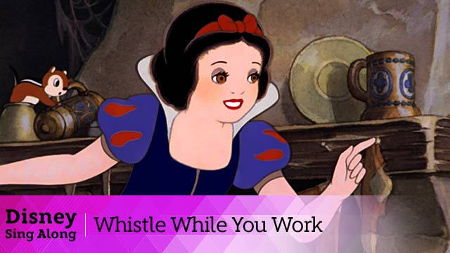 Whistle While You Work | Snow White Lyric Video