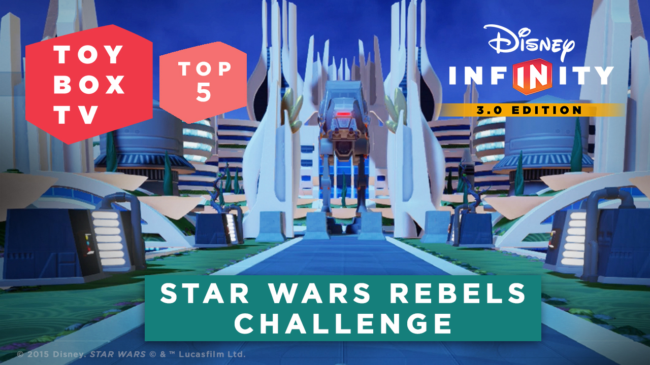 Star Wars Rebels Challenge: Disney Infinity Toy Box TV Top 5 Toy Boxes: