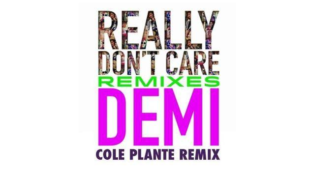 """Really Don't Care"" (Cole Plante Remix) (Audio Only) - Demi Lovato"