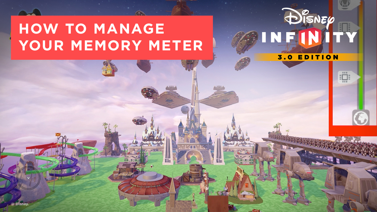 How to Manage Your Memory Meter | Disney Infinity 3.0 Tips and Tricks