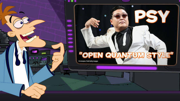 "Doof Daily: GANGNAM STYLE OR ""OPEN QUANTUM STYLE"" I'M NOT SURE"