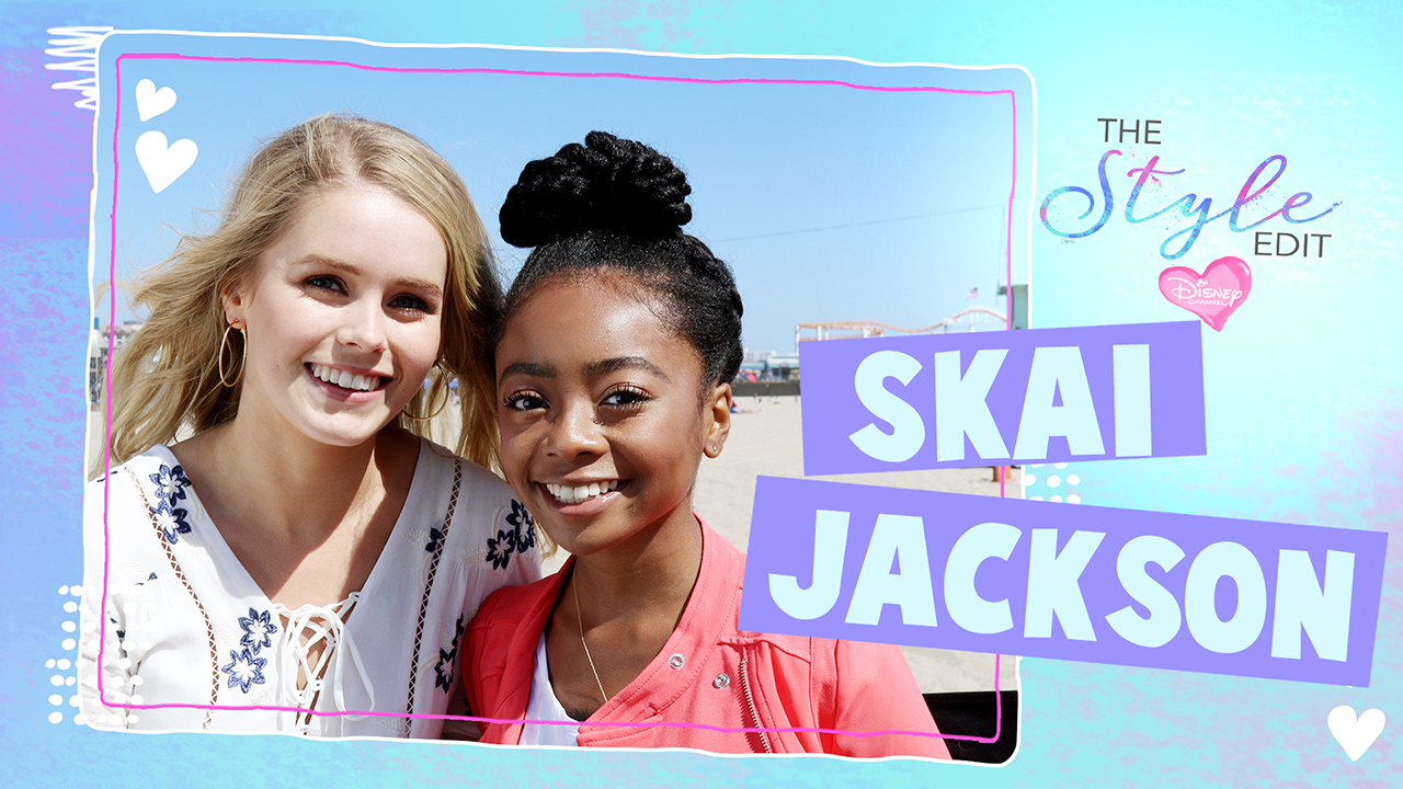 The Style Edit - Skai Jackson - What's In Your Wardrobe?