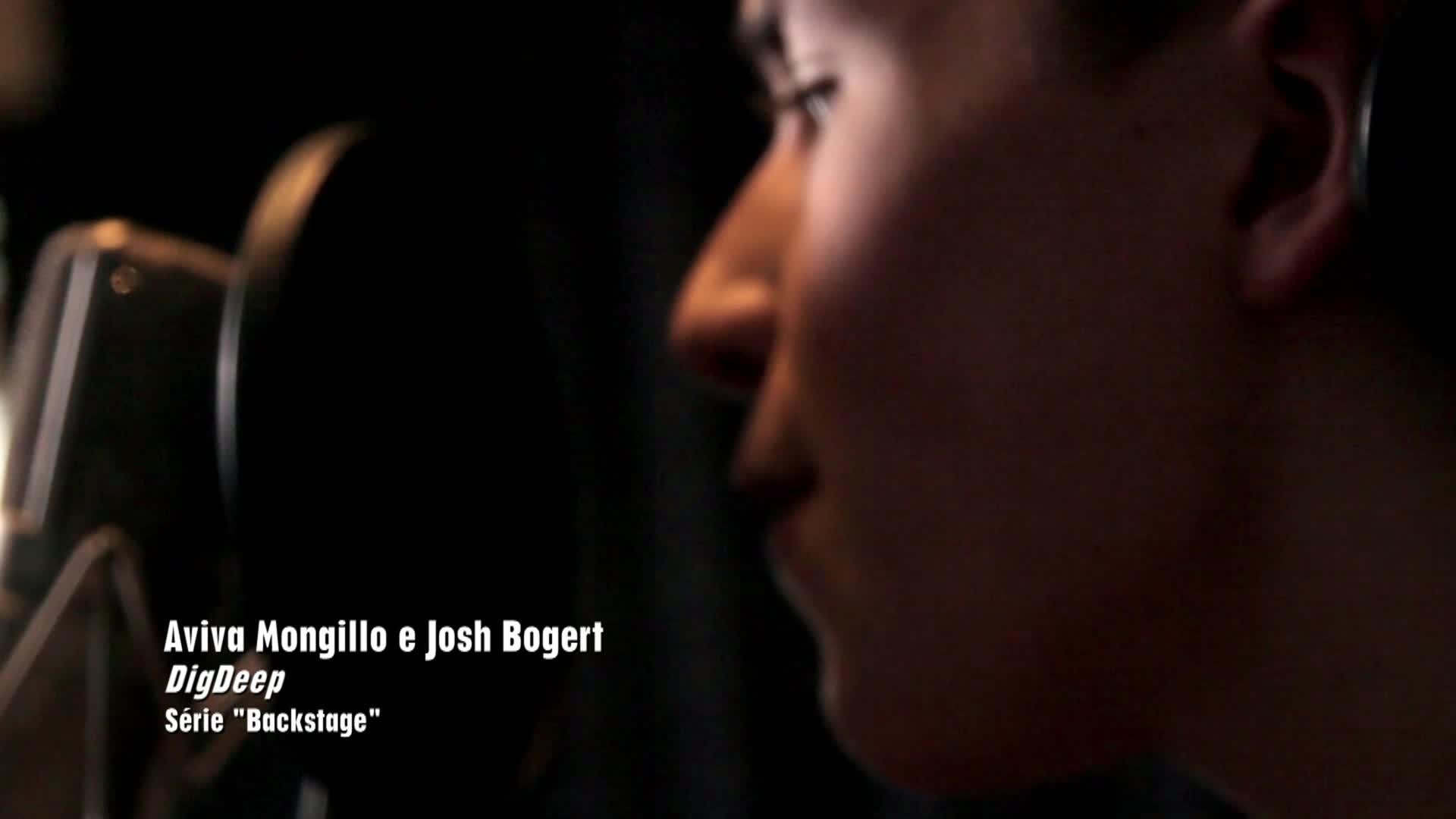 """Backstage - Canções Exclusivas : """"Dig Deep"""""""