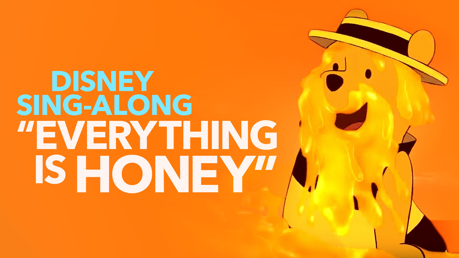 Everything is Honey | Sing Along | Winnie The Pooh Lyric Video