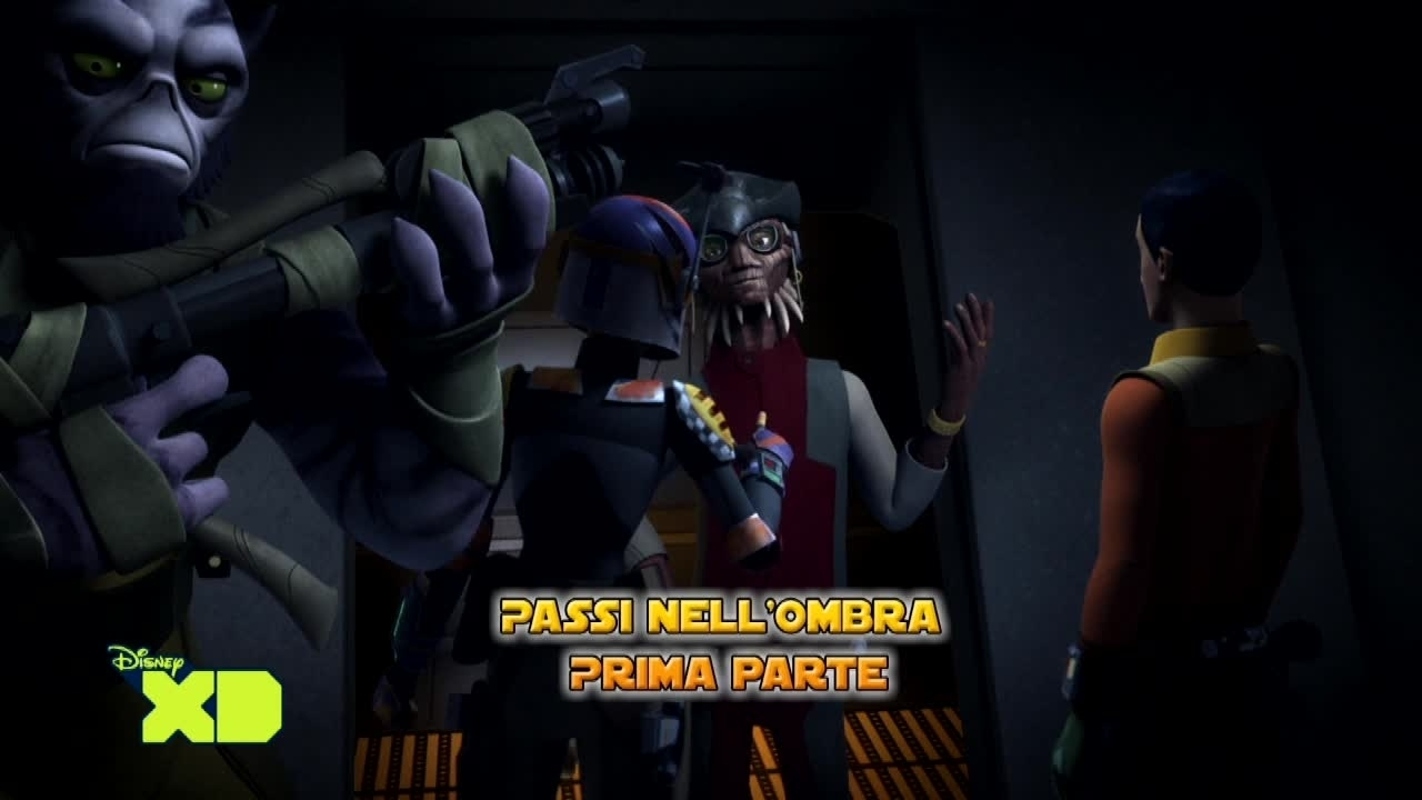 Star Wars Rebels - Passi nell'ombra - Parte prima