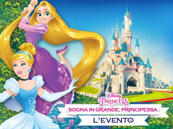 Sogna in grande Principessa