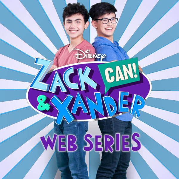 Zack & Xander CAN! Web Series More Disney - SG