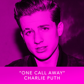 """""""One Call Away"""" by Charlie Puth"""