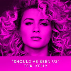 """""""Should've Been Us"""" by Tori Kelly"""