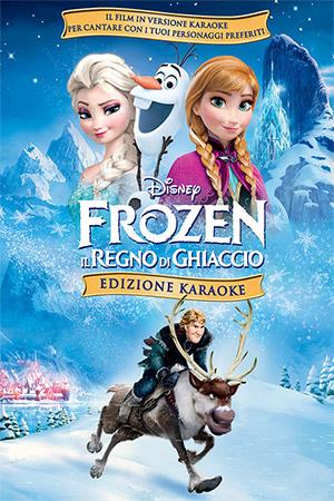 Frozen - il regno di ghiaccio - edizione Karaoke
