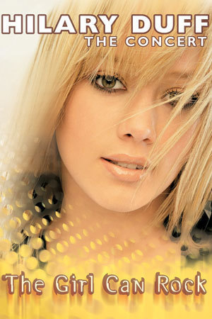 Hilary Duff: The Girl Can Rock