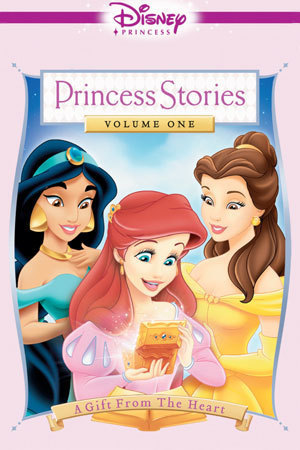 Disney Princess Stories Volume One: A Gift from the Heart