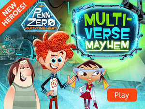 Penn Zero: Part Time Hero - Multiverse Mayhem