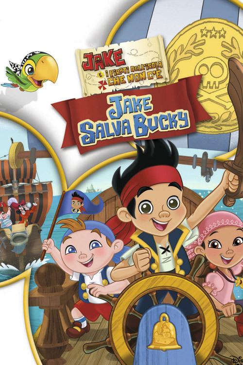 Jake e I Pirati dell'Isola che non c'è: Jake Salva Bucky
