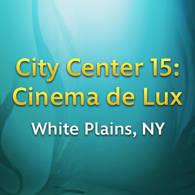 White Plains, NY - City Center 15: Cinema de Lux