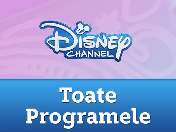 Disney Channel - Toate programele