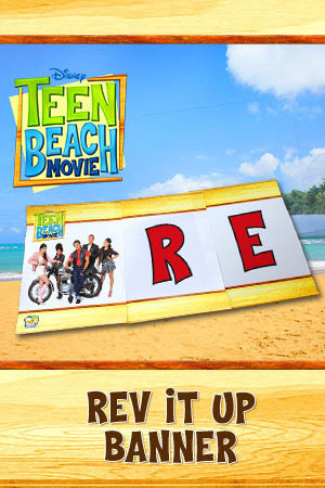 Teen Beach Movie Printable - Banner (Rev It Up)