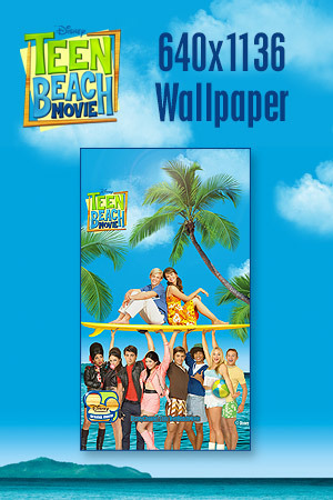 Teen Beach Movie Wallpaper - Key Art 640x1136