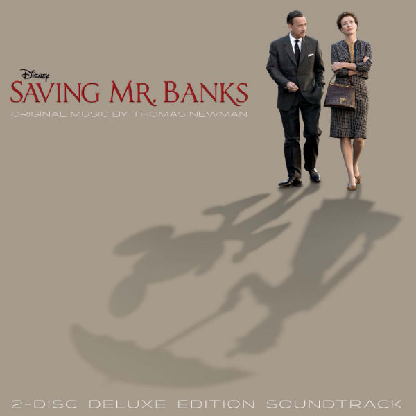 Saving Mr. Banks - Original Motion Picture Soundtrack