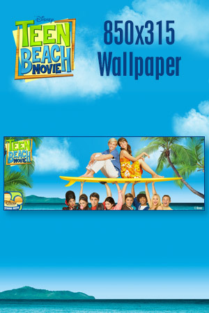 Teen Beach Movie Wallpaper - Key Art 850x315