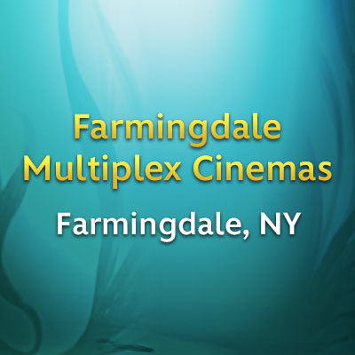 Farmingdale, NY- Farmingdale Multiplex Cinemas