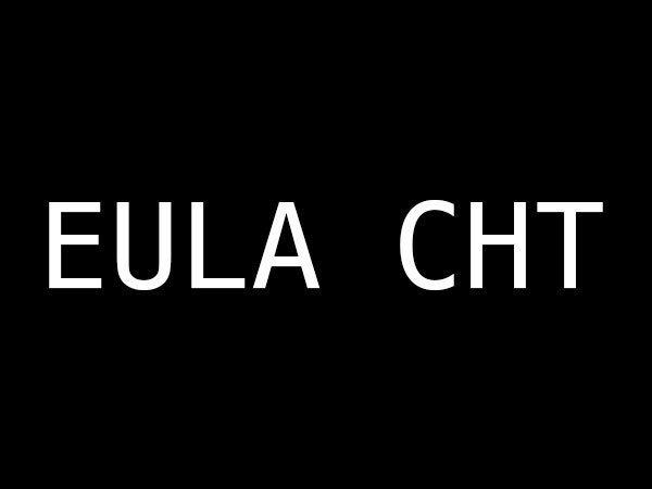 EULA CHT