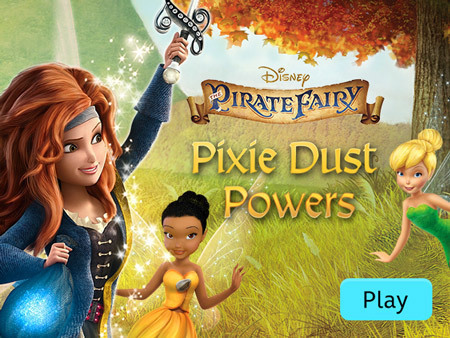 The Pirate Fairy: Pixie Dust Powers